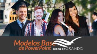 Modelos Base de PowerPoint: Sueña en Grande 2017/2018