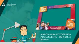 Marco de fotos Adolescentes #PrimeroDios UPSur
