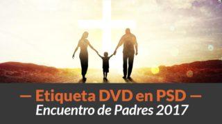 Etiqueta DVD para imprimir y PSD | Encuentro de Padres