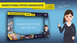 Marco para fotos #Mana2018 UPsur