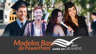 Modelos Base de PowerPoint: Sueña en Grande 2017