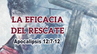 PowerPoint 7 La eficacia del rescate | Semana Santa 2017