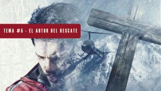 Video 5 – El autor del rescate   Semana Santa 2017
