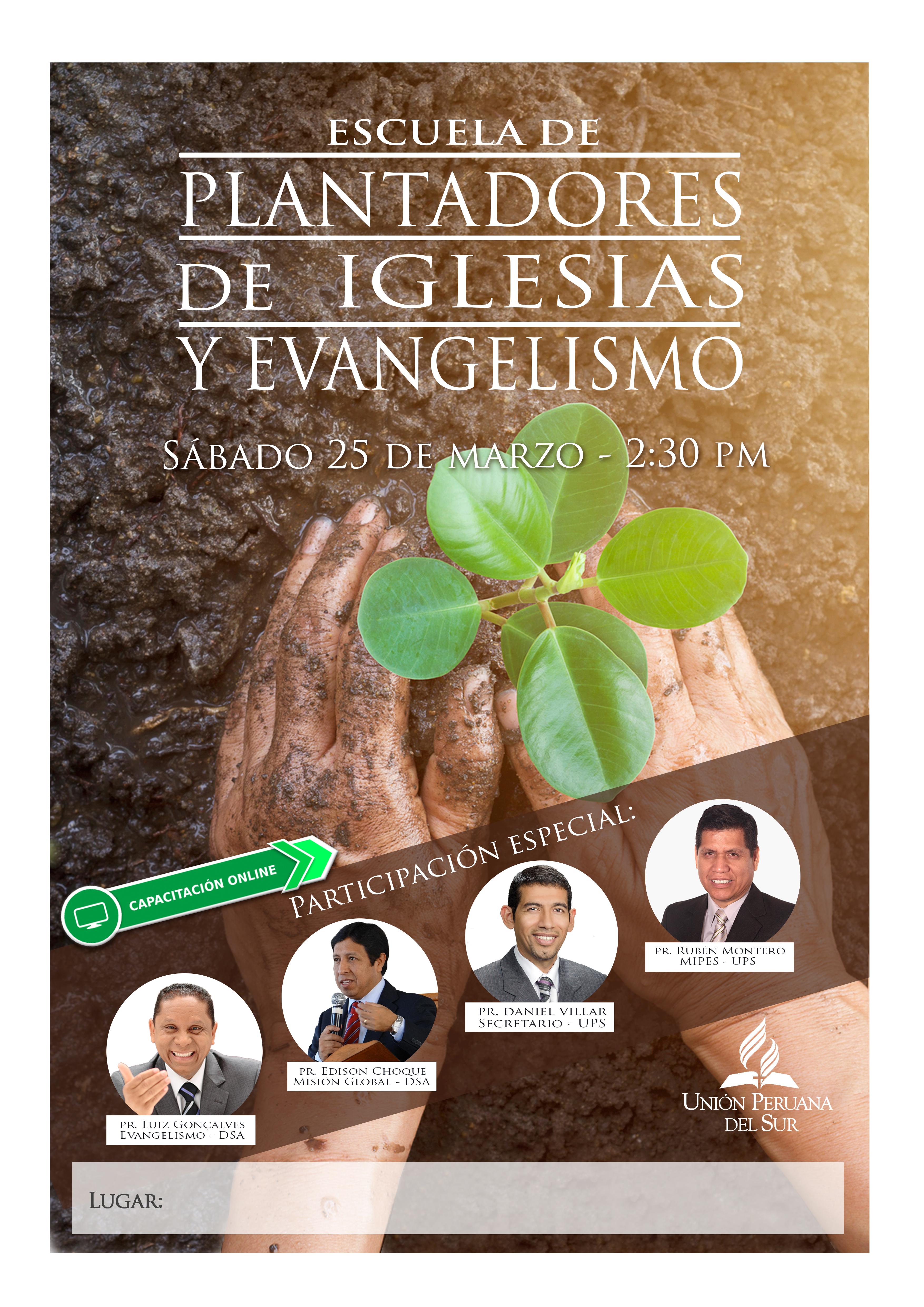 Escuela de Plantio de Iglesia y Evangelismo 2017