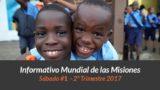 1º de abril ¡Que sean dos! – Informativo Mundial de las Misiones 2ºTrim/2017