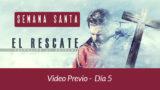 Video Previa El Rescate Dia 5 El autor del rescate