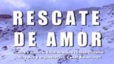 """Letra y acordes: """"Rescate de Amor"""""""