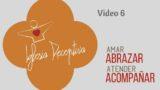 Video 6 – La conquista de la mente y el corazón – Iglesia Receptiva