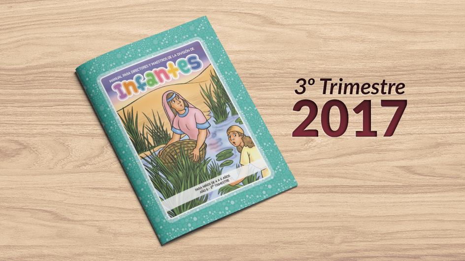 Manual auxiliar infantes 3er trimestre del 2017 for Leccion jardin infantes 2016