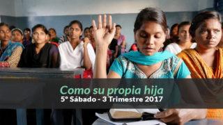 (3ºTrim17/ 5º Sab.) Informativo Mundial de las Misiones – Como su propia hija