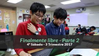 (3ºTrim17/ 4º Sab.) Informativo Mundial de las Misiones – Finalmente libre – Parte 2