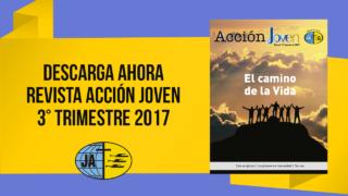 Revista Acción Joven – 3° Trimestre 2017