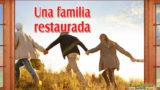 Lección 6 – Esperanza para la familia