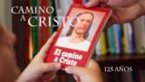 """Video: 125 años de el libro """"El Camino a Cristo"""""""