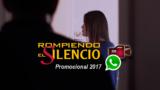 Vídeo Promocional Rompiendo el Silencio 2017
