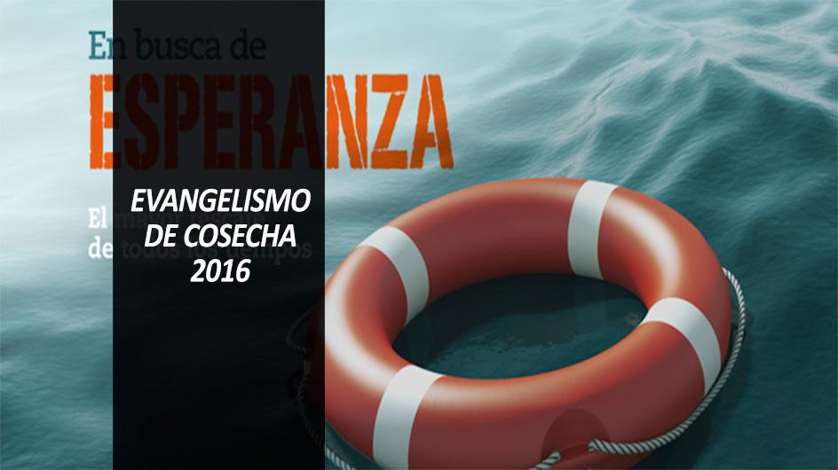 Evangelismo de Cosecha 2016
