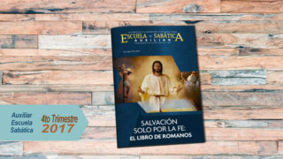 Auxiliar de Escuela Sabática para Adultos 4to Trimestre 2017
