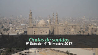 4ºTrim17/ 9º Sab.) Informativo Mundial de las Misiones – Ondas de sonidos