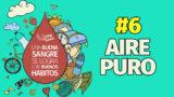 Video – Aire puro – Vida por Vidas