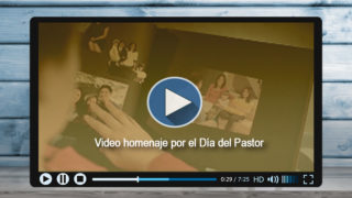 Video: Día del Pastor Adventista – 2017