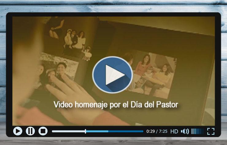 Video: Día del Pastor Adventista – 2017