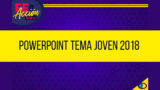 Powerpoint Tema Joven 2018