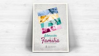Afiche – Adoración en Familia 2018