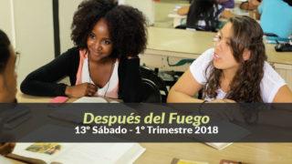 (13º Sáb / 1ºTrim18) Informativo Mundial de las Misiones – Después del Fuego