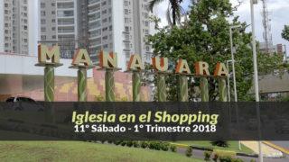 (11º Sáb / 1ºTrim18) Informativo Mundial de las Misiones – Iglesia en el Shopping