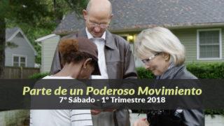(7º Sáb / 1ºTrim18) Informativo Mundial de las Misiones – Parte de un Poderoso Movimiento