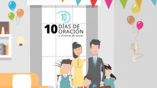 Vídeo 10 – 10 Días de Oración 2018