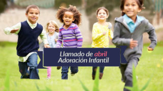 Video: Llamada de abril – Adoración Infantil