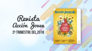 PDF – Revista Acción Joven – 2º trimestre del 2018