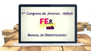Manual de orientaciones del 1° Congreso de Jóvenes (MiBoN)