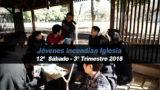 12º Sábado (3º Trim18) – Jóvenes incendian Iglesia