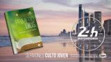 24 Horas de Mayordomía – Sermones Culto Joven
