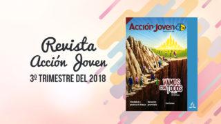 PDF – Revista Acción Joven – 3º trimestre del 2018