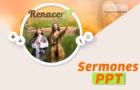Sermones PPT – Renacer 2018