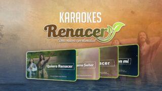 Karaokes #Renacer 2018