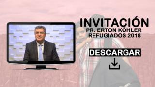 INVITACIÓN PR. ERTON KOHLER: ORACIÓN POR EL REFUGIADO