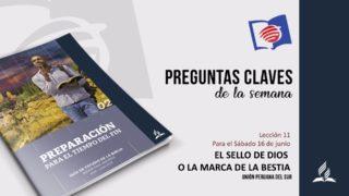 Preguntas Claves – LES 11 – II Trimestre – 16 de Junio de 2018