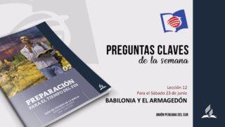 Preguntas Claves – LES 12 – II Trimestre – 23 de Junio de 2018