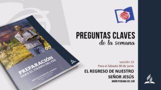 Preguntas Claves – LES 13 – II Trimestre – 30 de Junio de 2018