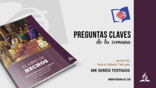 Preguntas Claves – LES 01 – III Trimestre – 07 de Julio de 2018