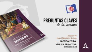 Preguntas Claves – LES 03 – III Trimestre – 21 de Julio de 2018