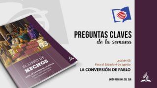 Preguntas Claves – LES 05 – III Trimestre – 04 de Agosto de 2018