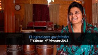 7º Sábado (4º Trim18) – El ingrediente que faltaba