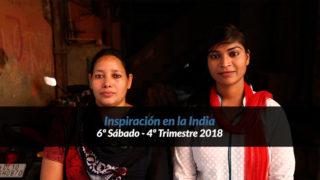 6º Sábado (4º Trim18) – Inspiración en la India