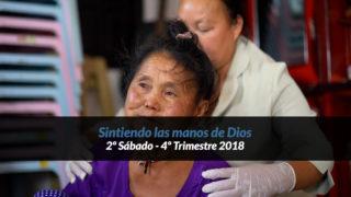 2º Sábado (4º Trim18) – Sintiendo las manos de Dios