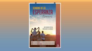 Afiche: Semana de la Esperanza